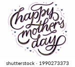 mothers day hand lettering card....   Shutterstock .eps vector #1990273373