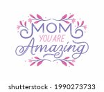 mothers day hand lettering card....   Shutterstock .eps vector #1990273733
