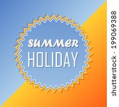 text summer holiday and sun in... | Shutterstock . vector #199069388