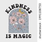 retro 70's  kindness is magic... | Shutterstock .eps vector #1991108753