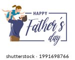 happy father with daughter....   Shutterstock .eps vector #1991698766