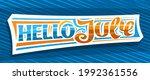 banner hello july  decorative... | Shutterstock . vector #1992361556