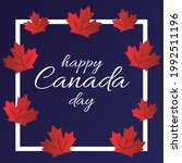 happy canada day. july 1....   Shutterstock .eps vector #1992511196