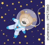 bear astronaut on a stars... | Shutterstock .eps vector #199272860