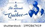 The Day of Quebec creative congrats concept. Decorative French typescript La Fete Nationale du Quebec, English translation National Quebec