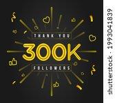 thank you 300k followers design.... | Shutterstock .eps vector #1993041839