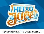 lettering hello july ... | Shutterstock . vector #1993150859