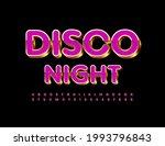 vector bright flyer disco night.... | Shutterstock .eps vector #1993796843