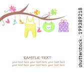 baby arrival card with gift ... | Shutterstock .eps vector #199389218