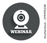 webinar web camera sign icon....