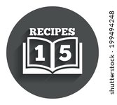 cookbook sign icon. 15 recipes...