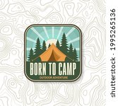 born to camp badge  patch on... | Shutterstock .eps vector #1995265136