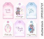 tags set with cute teddy bears. ... | Shutterstock .eps vector #1995315719
