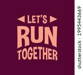 motivational lettering...   Shutterstock .eps vector #1995443669
