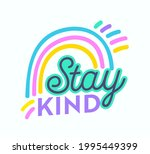 stay kind banner  greeting card ... | Shutterstock .eps vector #1995449399