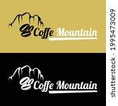 a classic mountain coffe logo     Shutterstock .eps vector #1995473009