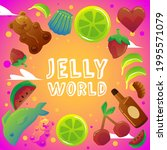 jelly world banner or poster...