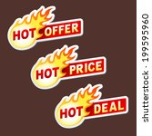 hot offer  price and deal flame ... | Shutterstock .eps vector #199595960