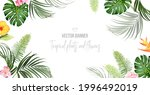 tropical banner arranged from... | Shutterstock .eps vector #1996492019