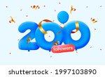 200 followers thank you 3d blue ... | Shutterstock .eps vector #1997103890