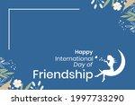 international day of friendship....   Shutterstock .eps vector #1997733290