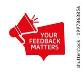 your feedback matters sign on...   Shutterstock .eps vector #1997863856