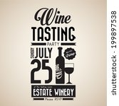 vintage wine tasting party... | Shutterstock .eps vector #199897538