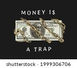 money is a trap slogan with... | Shutterstock .eps vector #1999306706