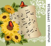 Music Notes And Sunflowers In...