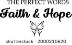 the perfect words faith and... | Shutterstock .eps vector #2000310620
