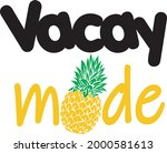 vacay mode with pineapple...   Shutterstock .eps vector #2000581613
