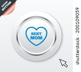 best mom sign icon. heart love...