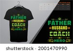 father's day t shirt. dad the... | Shutterstock .eps vector #2001470990