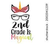 2nd grade is magical unicorn... | Shutterstock .eps vector #2002041239