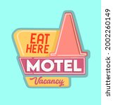 motel sign with the words eat... | Shutterstock .eps vector #2002260149