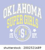 Oklahoma Super Girls slogan vector illustration for t-shirt and other uses