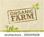 organic farm fresh healthy food ... | Shutterstock .eps vector #200349608