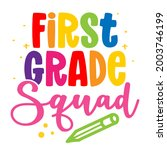 First Grade Squad   Colorful...