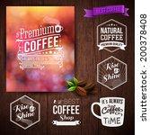 premium coffee advertising... | Shutterstock .eps vector #200378408