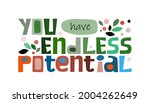 you have endless potential ...   Shutterstock .eps vector #2004262649