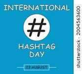 international hashtag day....   Shutterstock .eps vector #2004563600
