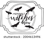 mommy's witches brew drink... | Shutterstock .eps vector #2004613496