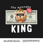 wannabe king slogan with king...   Shutterstock .eps vector #2005994993