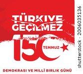 holiday of turkey. 15 temmuz.... | Shutterstock .eps vector #2006035136