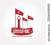 holiday of turkey. 15 temmuz.... | Shutterstock .eps vector #2006408900