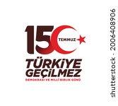holiday of turkey. 15 temmuz.... | Shutterstock .eps vector #2006408906