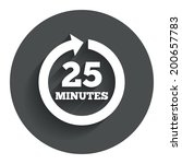 every 25 minutes sign icon....