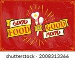good food is good mood quote...   Shutterstock .eps vector #2008313366