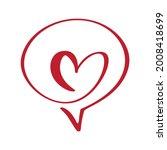 calligraphy heart frame bubble... | Shutterstock .eps vector #2008418699