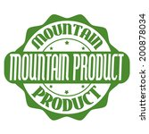 mountain product stamp or label ... | Shutterstock .eps vector #200878034